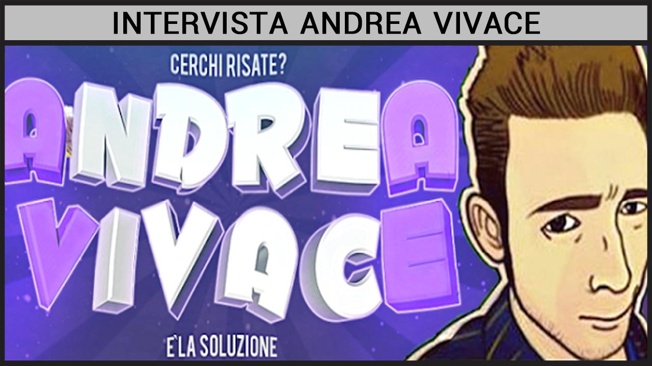 Intervista Andrea Vivace