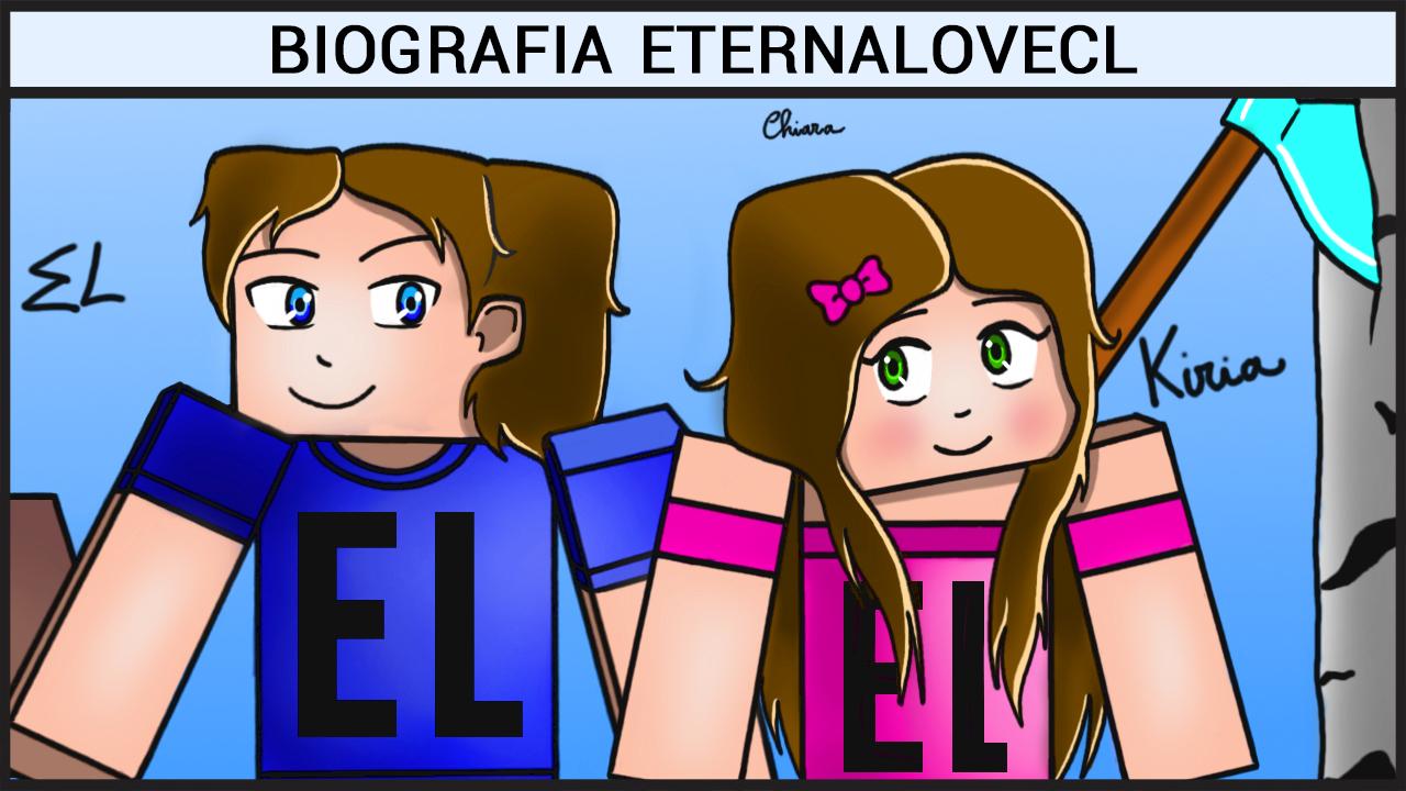 Biografia EternaLoveCL
