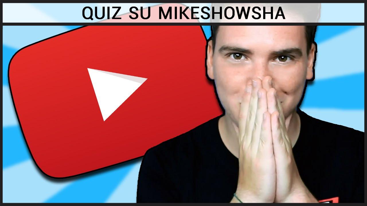 Quiz su MikeShowSha