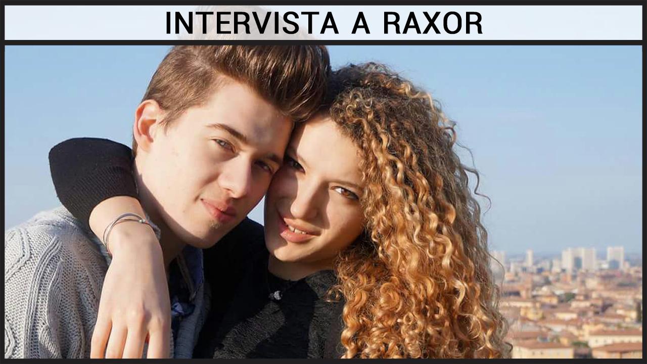 Intervista a Raxor