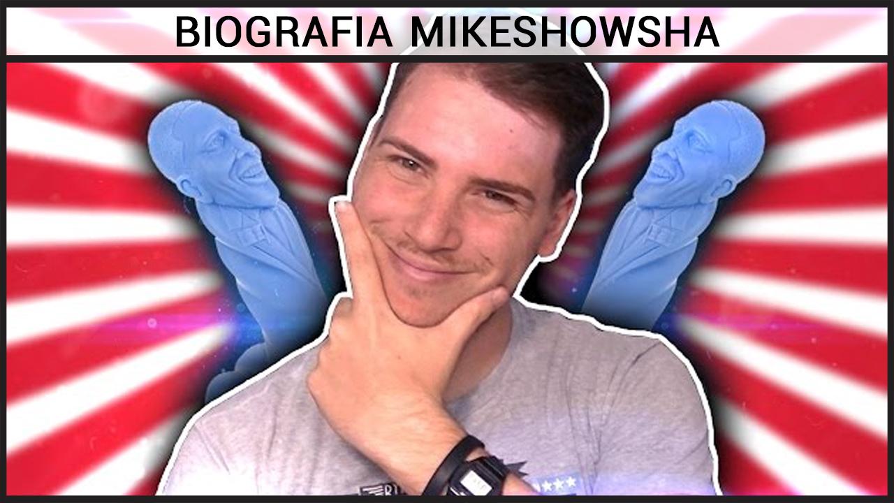Biografia MikeShowSha