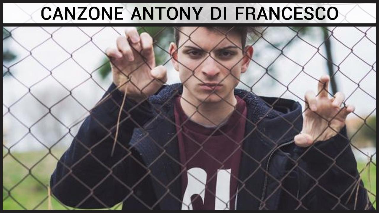 Canzone di Antony Di Francesco