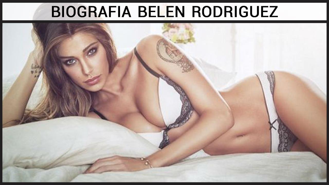 Biografia Belen Rodriguez