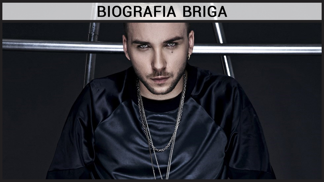 Biografia Briga