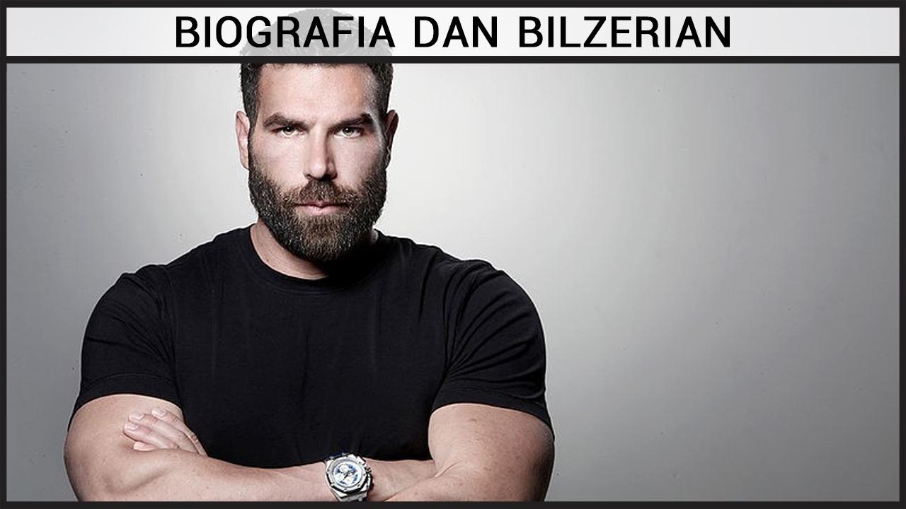 Biografia Dan Bilzerian