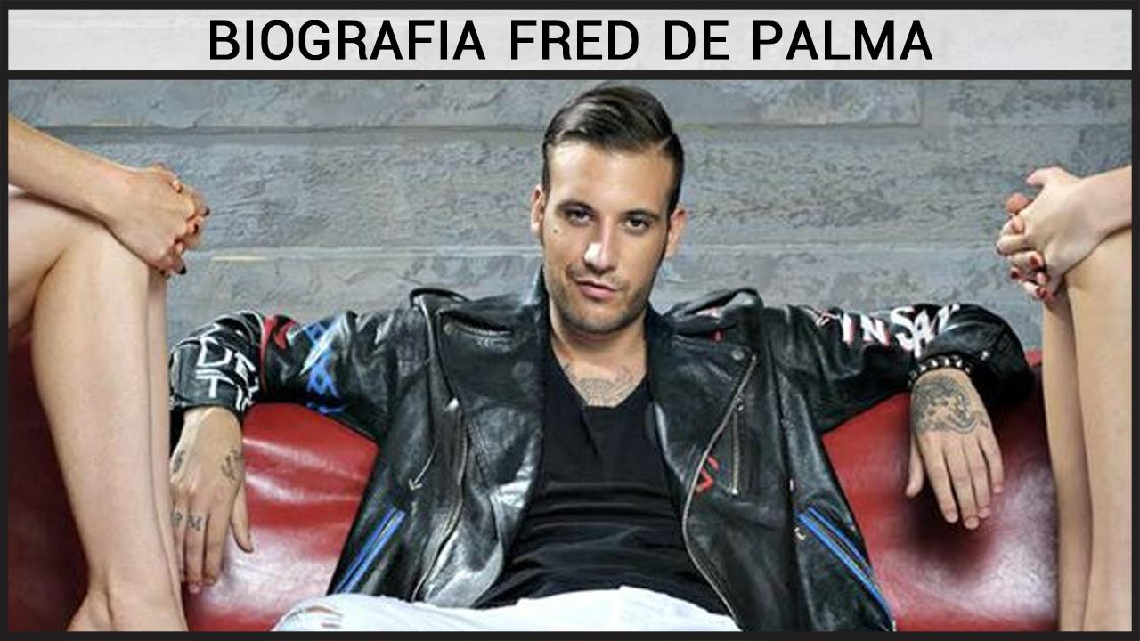 Biografia Fred De Palma