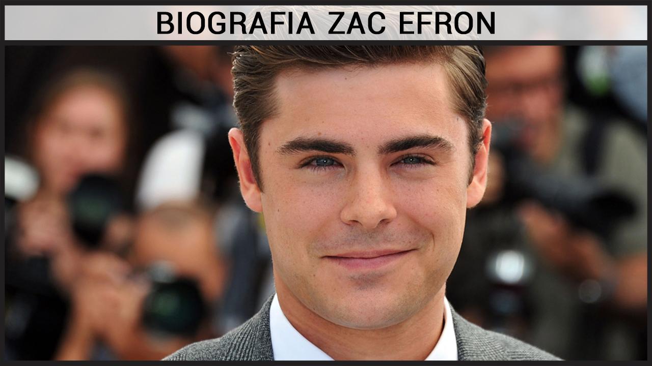 Biografia Zac Efron