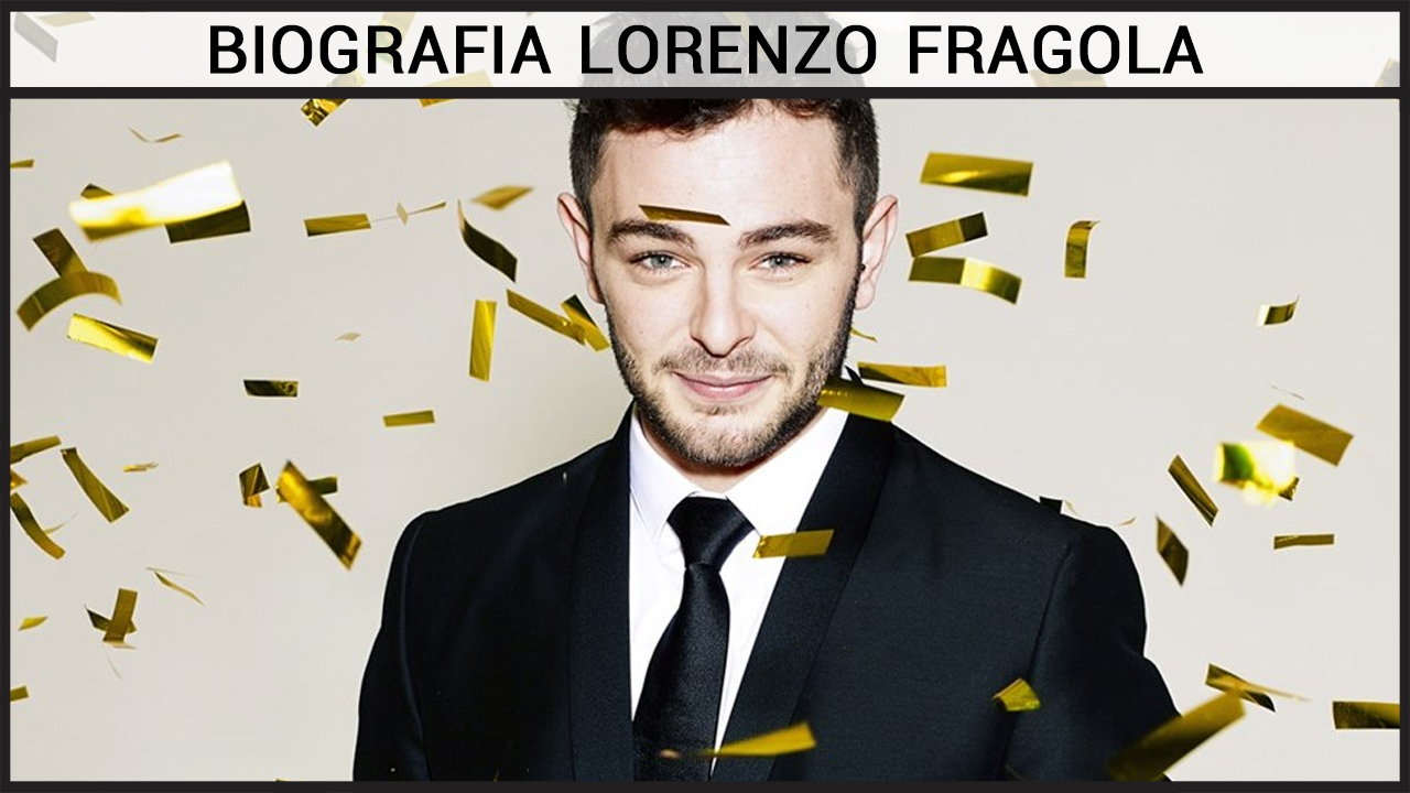 Biografia Lorenzo Fragola