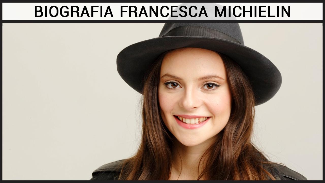 Biografia Francesca Michielin