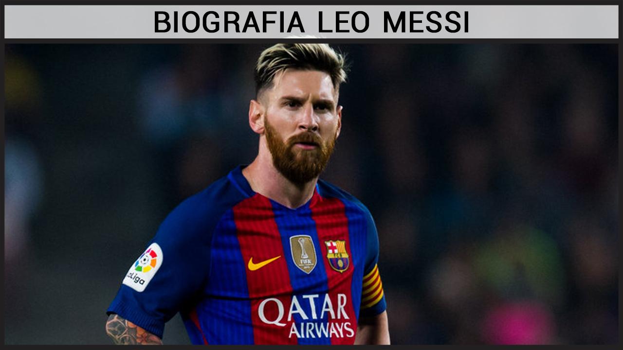 Biografia Leo Messi
