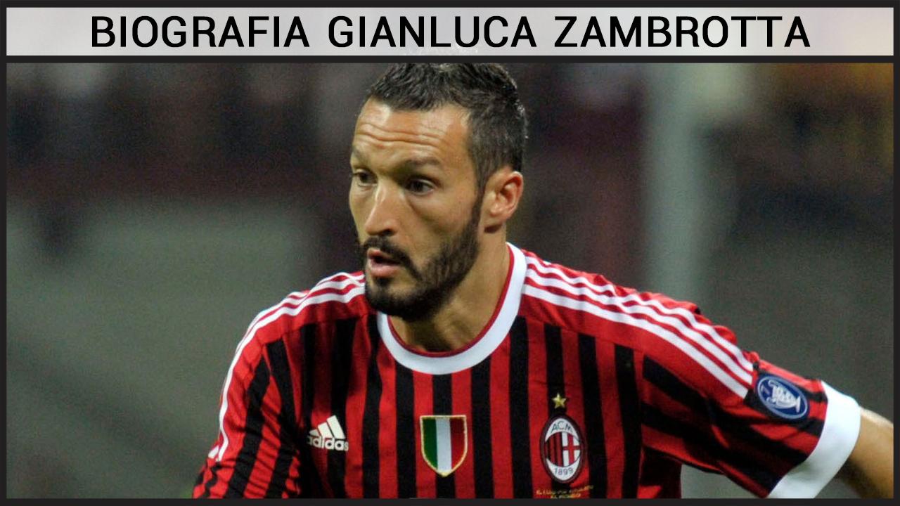Biografia Gianluca Zambrotta