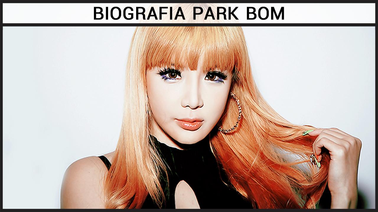 Biografia Park Bom