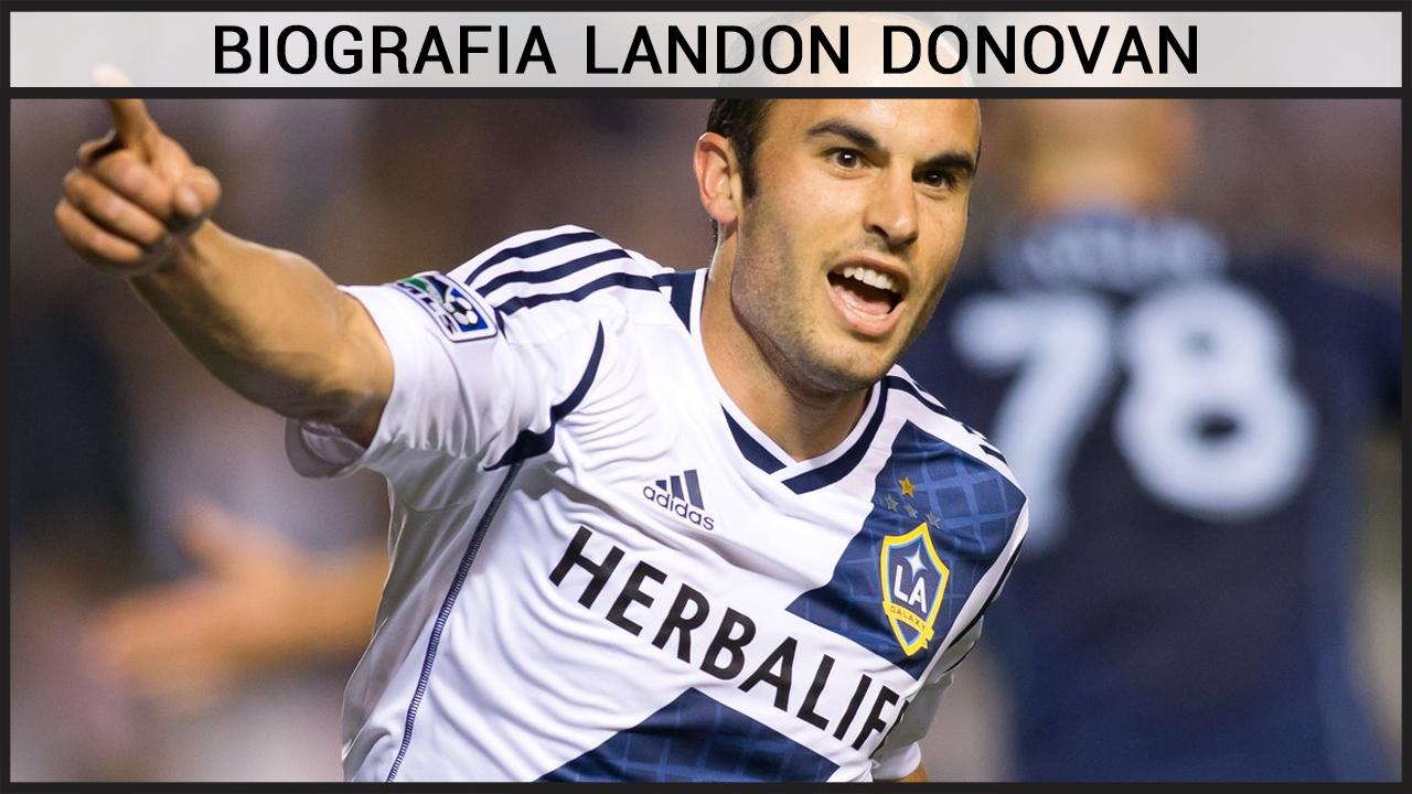 Biografia Landon Donovan