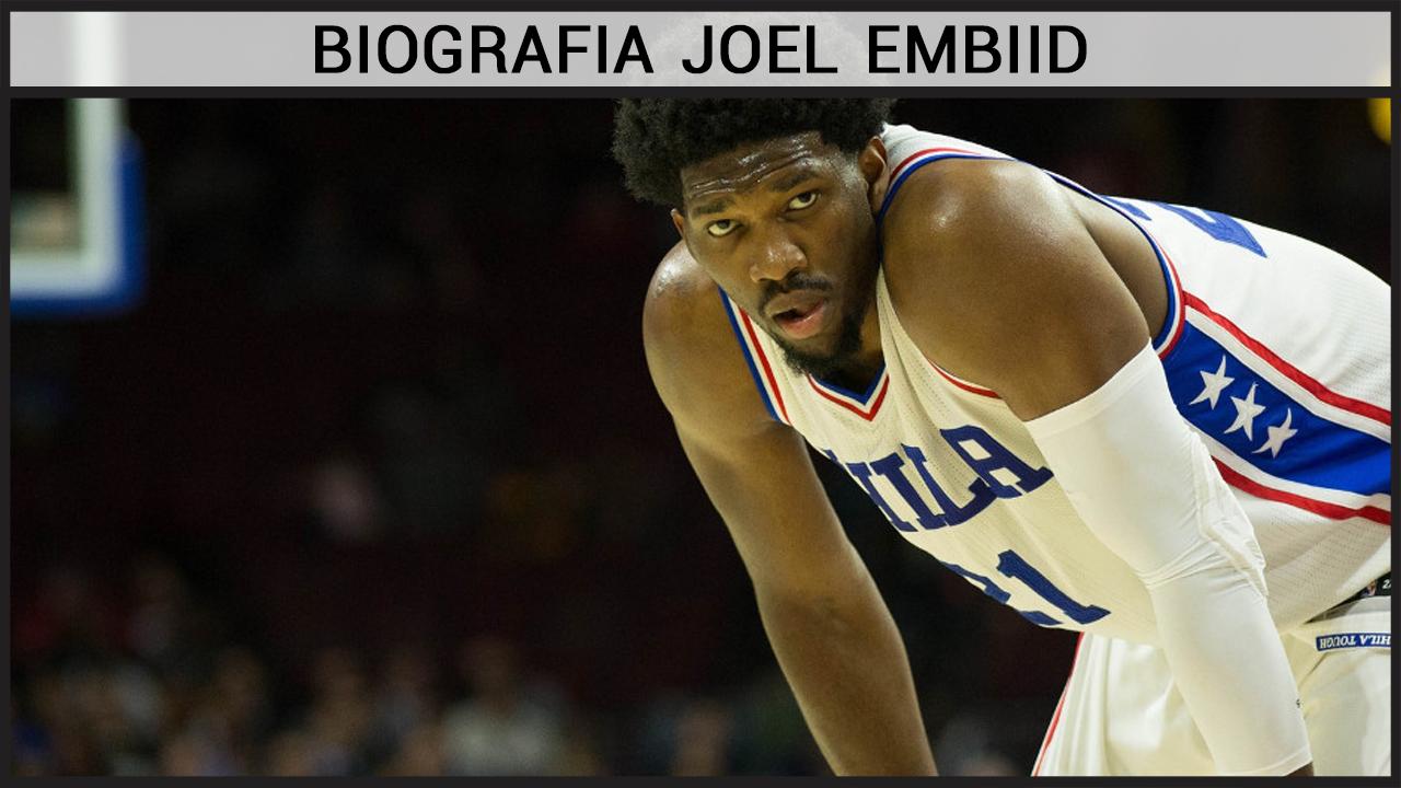 Biografia Joel Embiid
