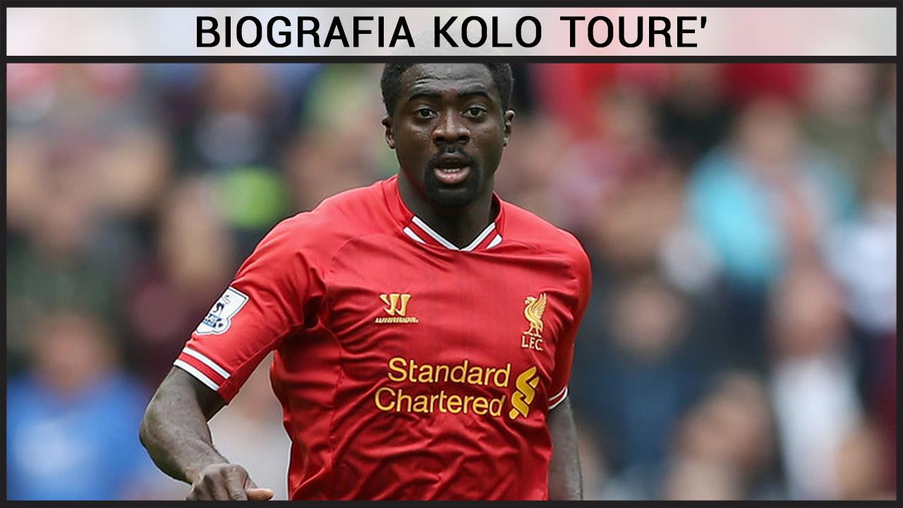 Biografia Kolo Tourè