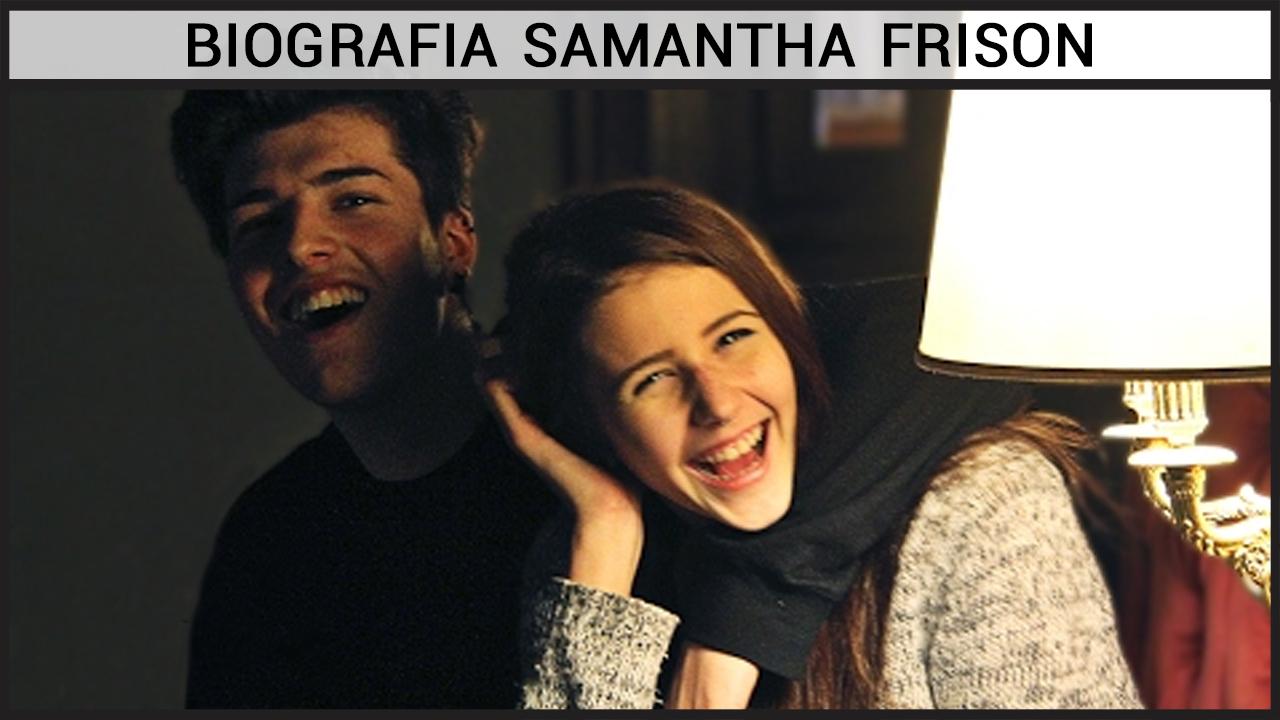 Biografia Samantha Frison