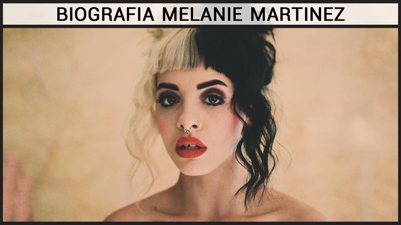 Biografia Melanie Martinez