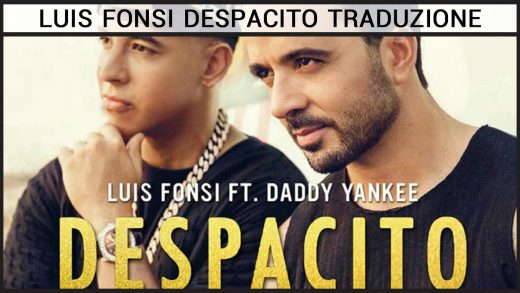 Luis Fonsi Despacito Traduzione