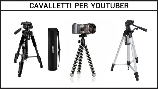 cavalletti per fare video su Youtube
